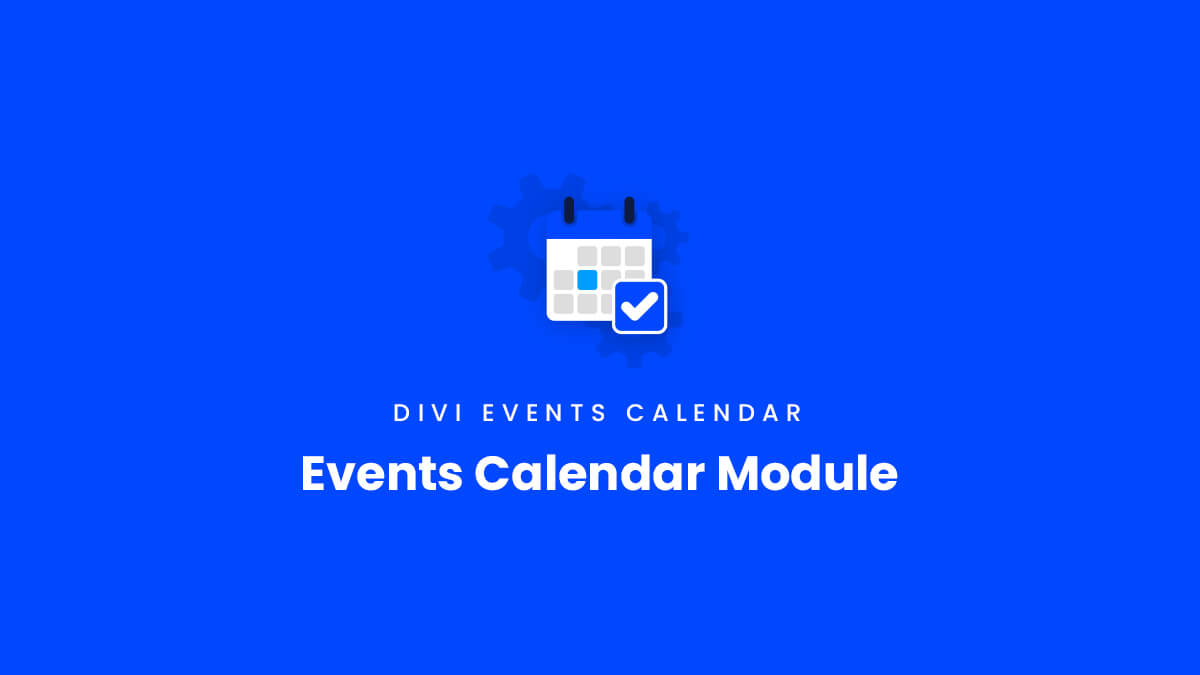 Events Calendar Module Overview for the Divi Events Calendar Plugin by Pee Aye Creative