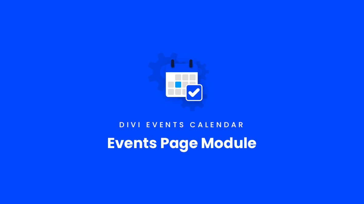 Events Page Module Overview for the Divi Events Calendar Plugin by Pee Aye Creative