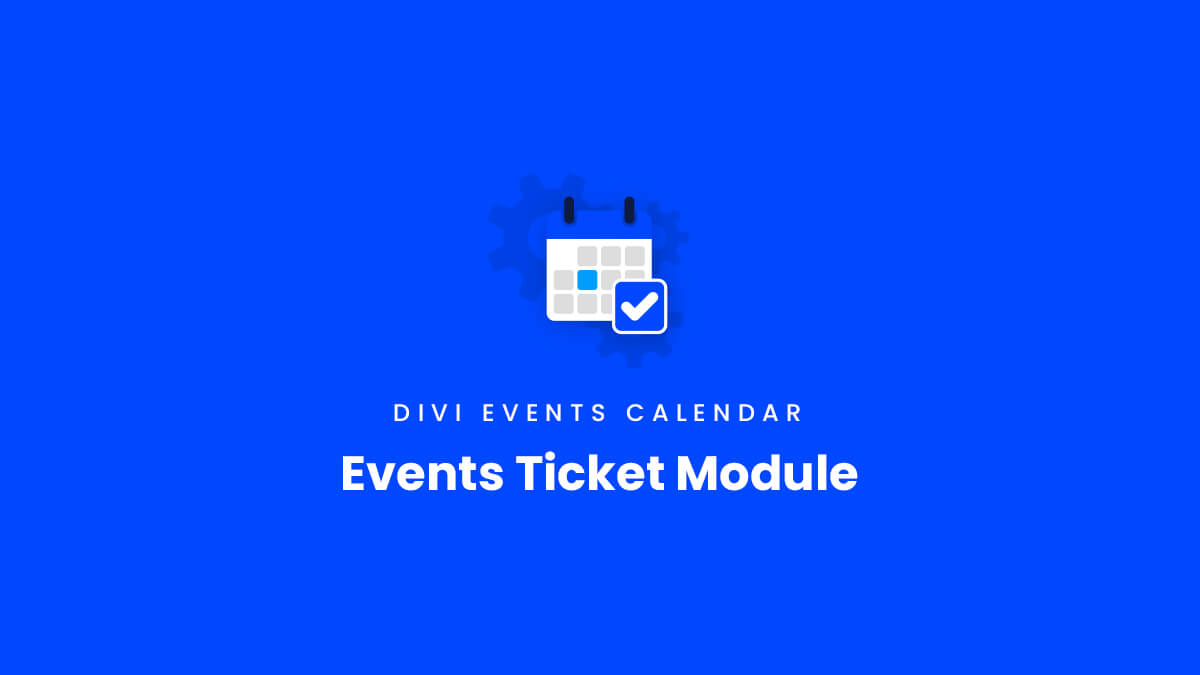 Events Ticket Module Overview for the Divi Events Calendar Plugin by Pee Aye Creative