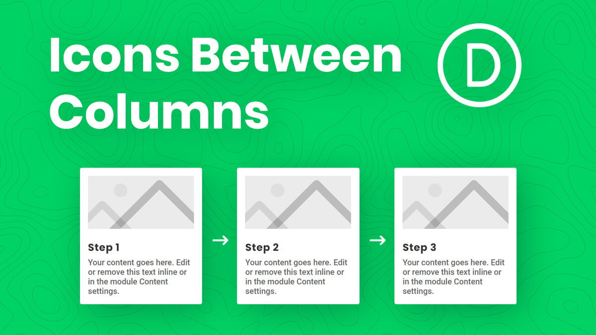 How To Add Arrow Icons Between Divi Columns To Create Process Steps