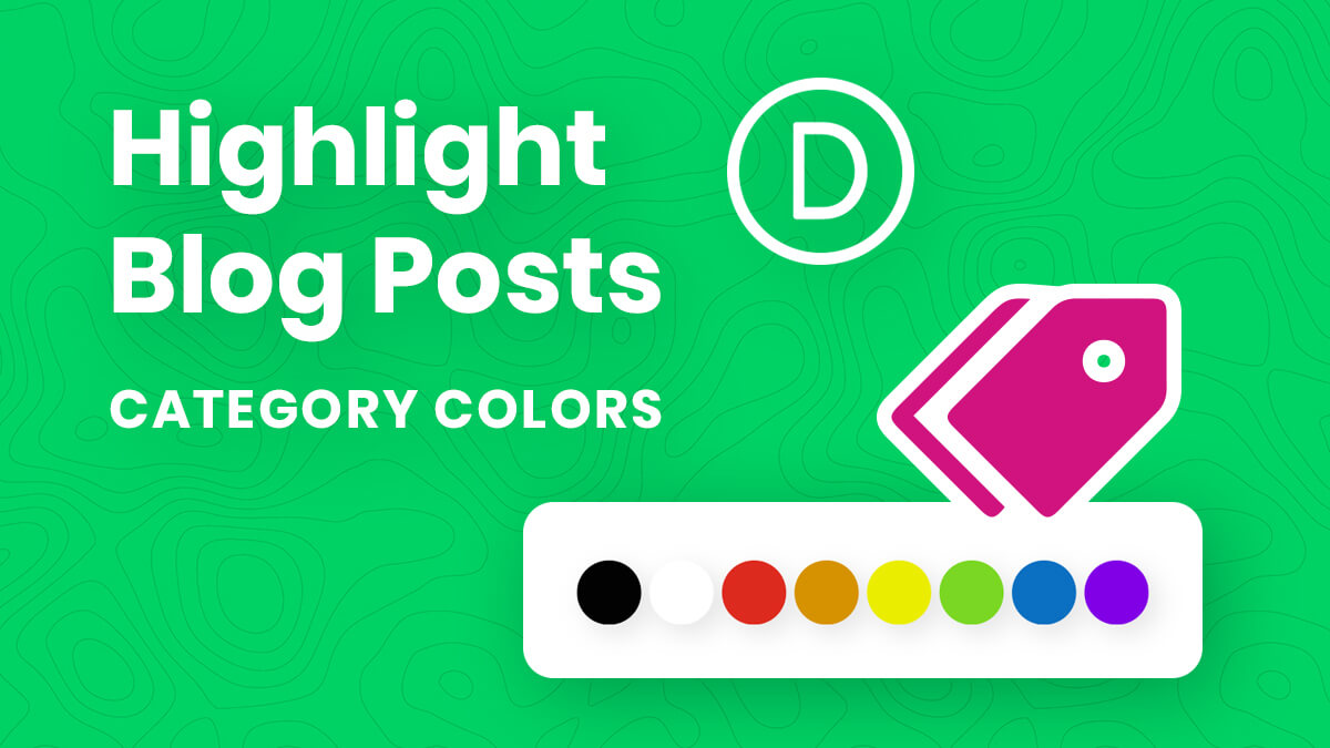 How To Highlight Blog Posts By Color Based On Category In The Divi Blog Module