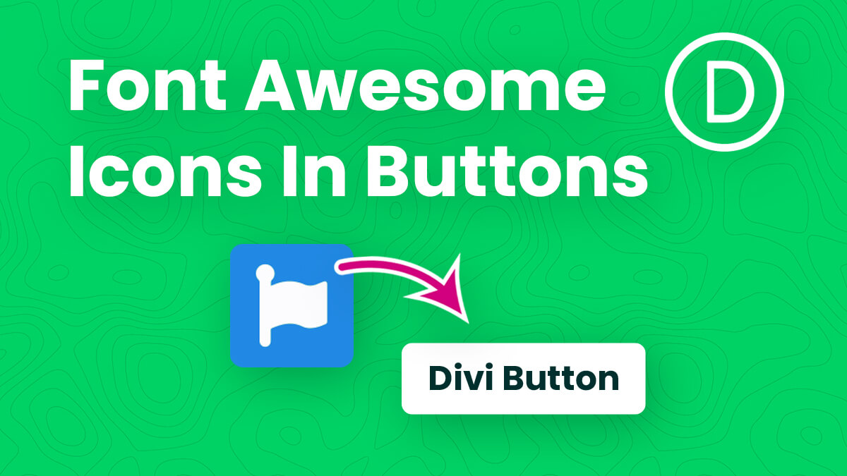 How To Replace The Divi Button Icon With A Font Awesome Icon