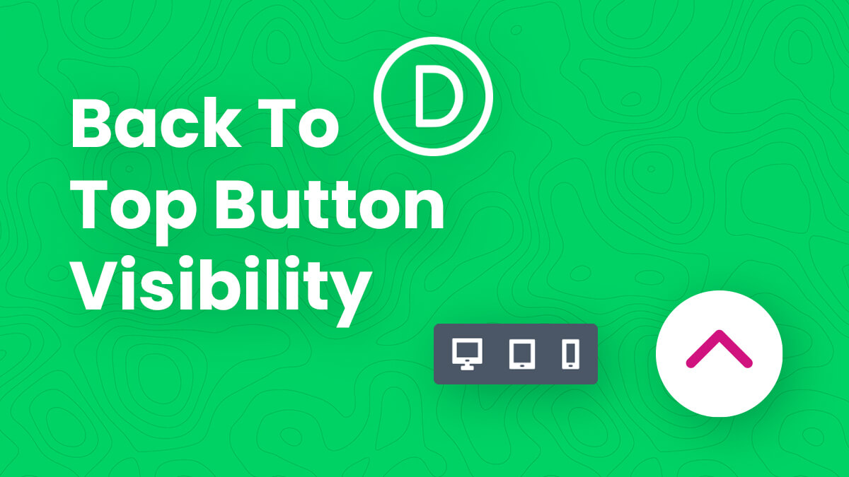 How To Enable Or Disable The Back To Top Button Visibility Per Device In Divi Tutorial by Pee Aye Creative