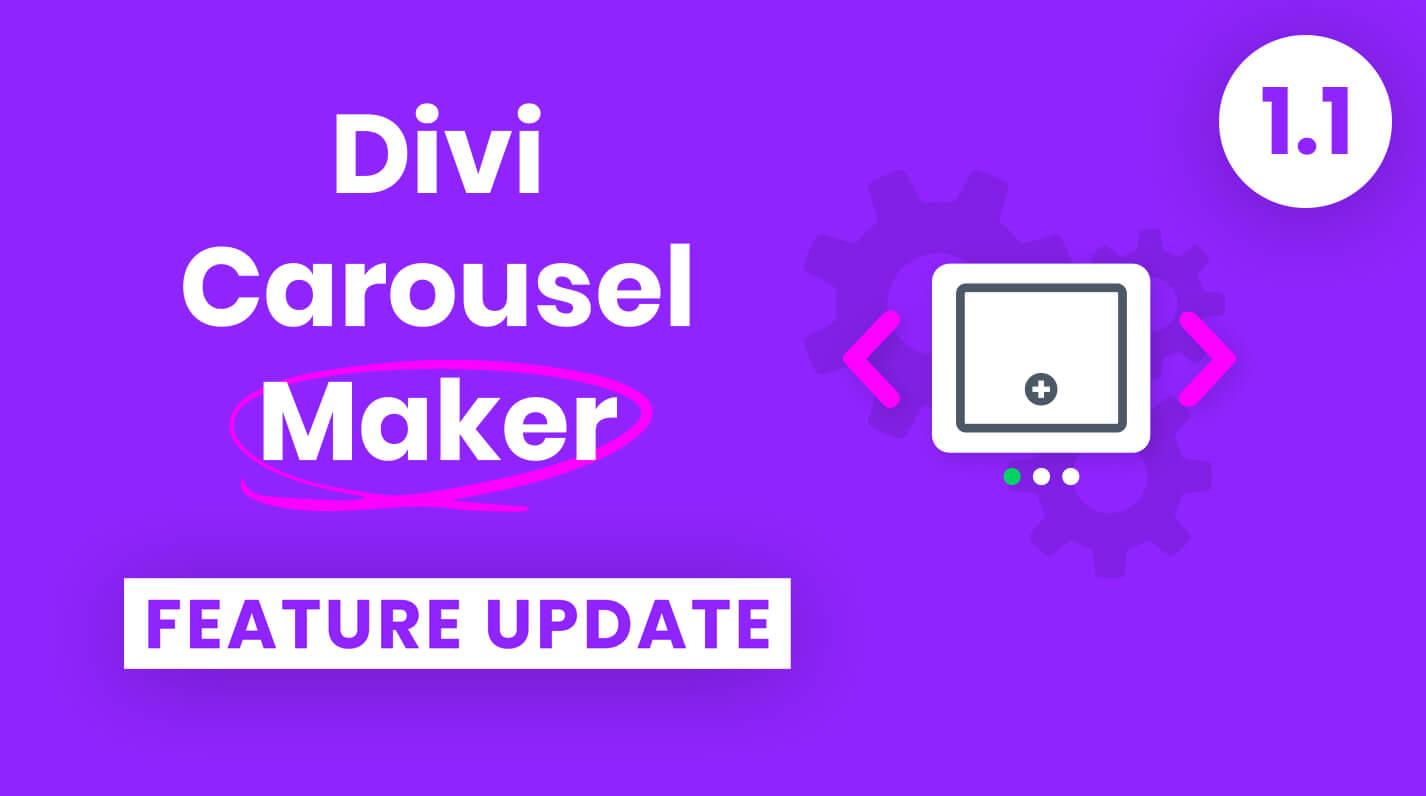 Divi Carousel Maker Feature Update 1.1