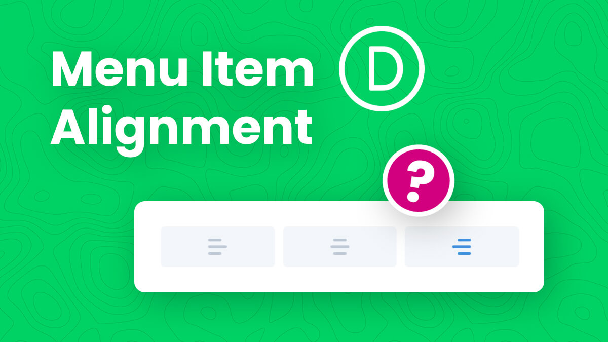 How To Align The Divi Theme Builder Menu Module To The Right, Left, or Center