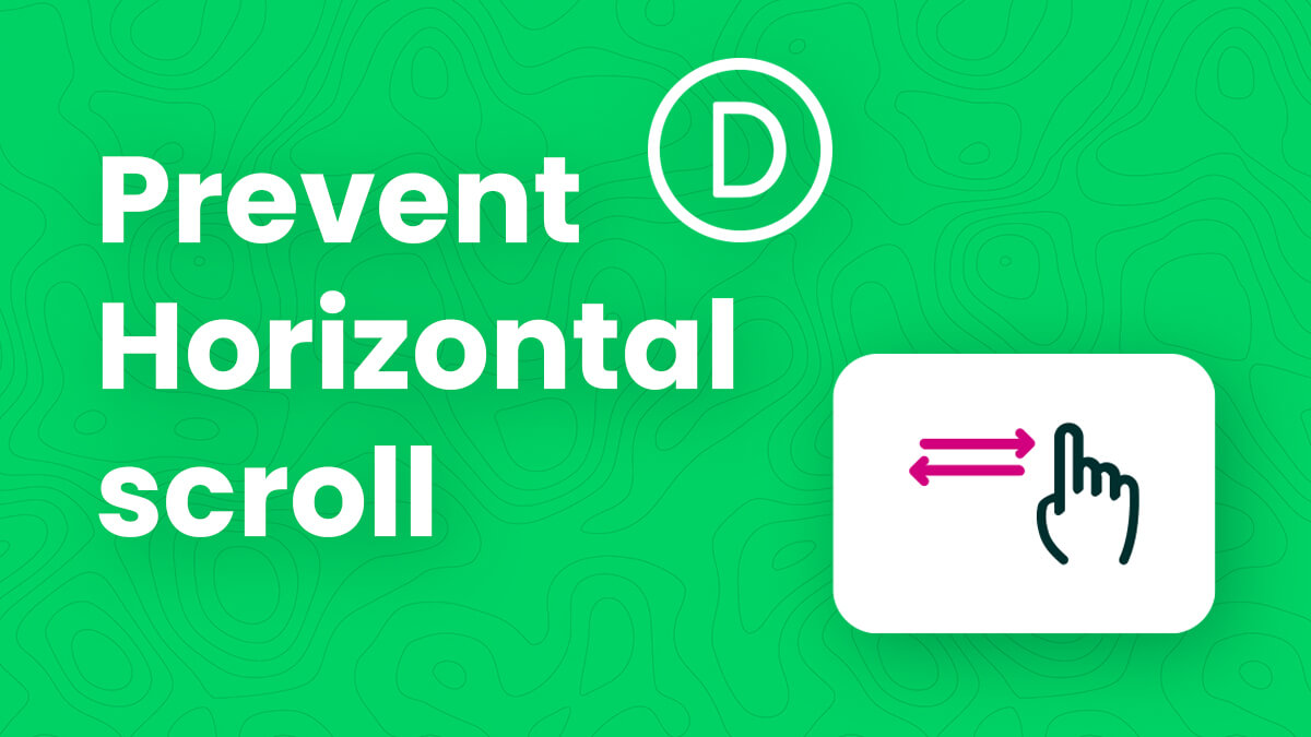 How To Solve The Horizontal Scroll Issue In Divi