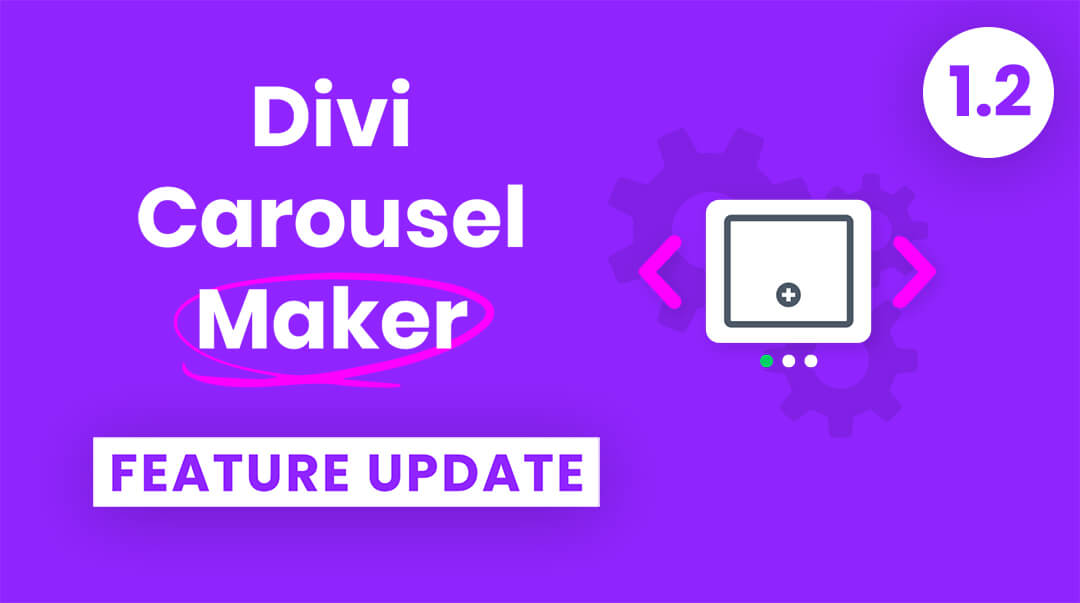 Divi Carousel Maker Plugin Feature Update 1.2 by Pee Aye Creative